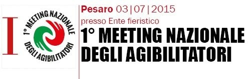 1^ Meeting Nazionale Agibilitatori